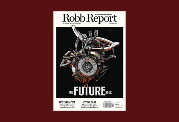 Robb Report ANZ; Autumn 2021